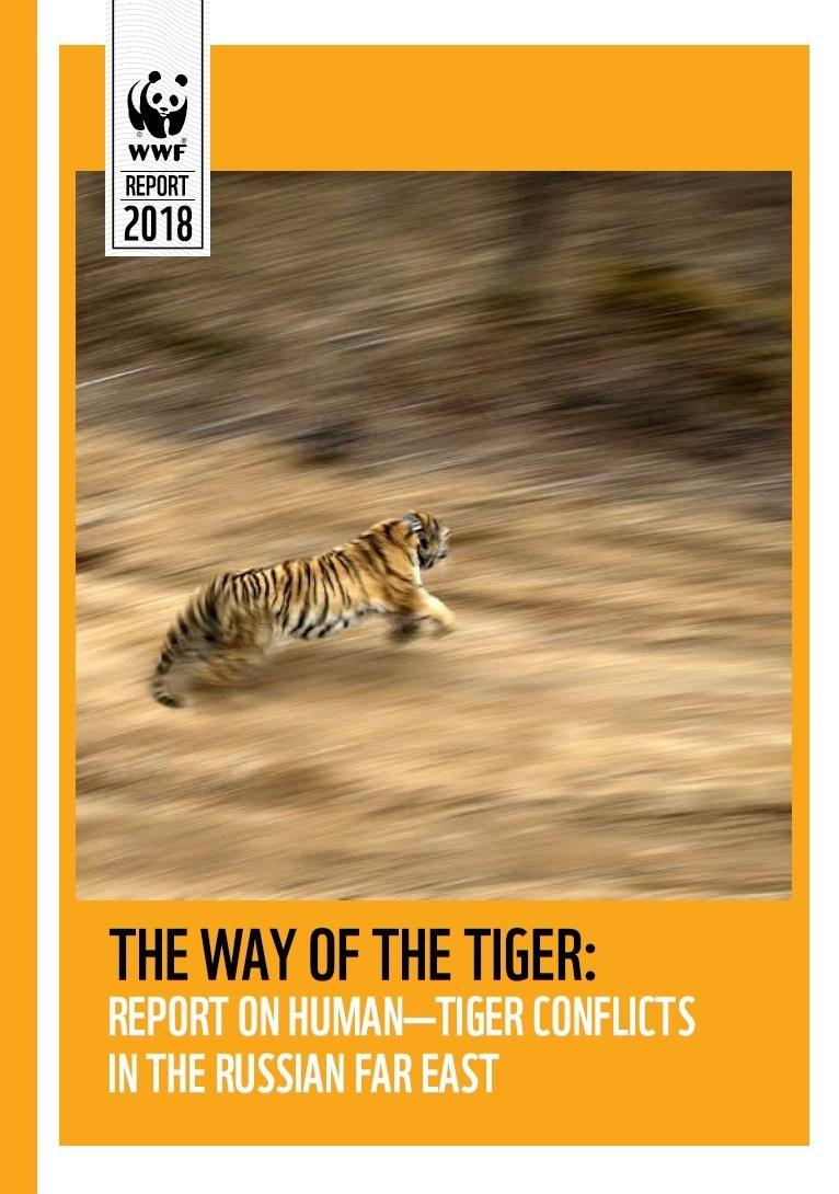 THE WAY OF THE TIGER: Report on human - tiger conflicts in the Russian Far east