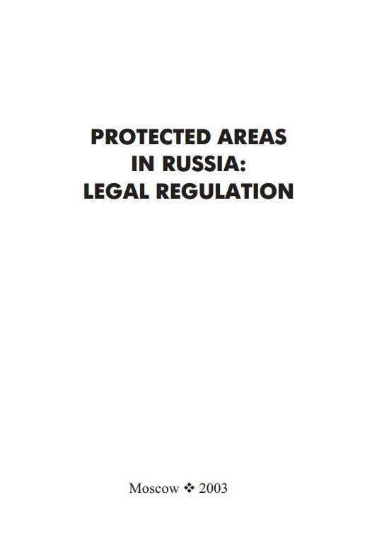 Protected areas in Russia: Legal regulation