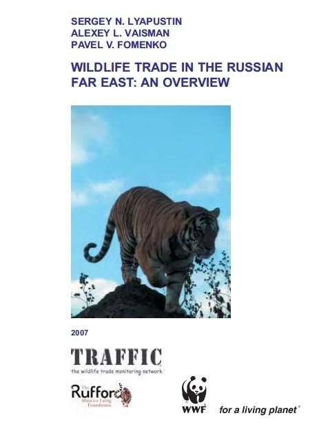 Wildlife Trade in the Russian Far East: An overview